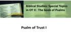 Psalm of Trust I