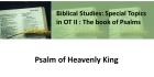 Psalm of Heavenly King