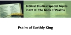 Psalm of Earthly King